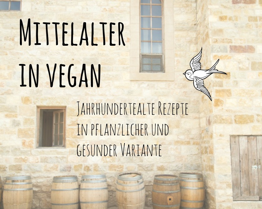 Mittelalter in vegan